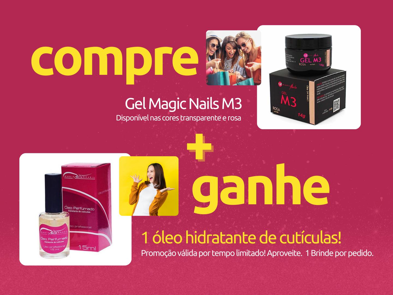 MAGIC NAILS COMPRE E GANHE OLEO